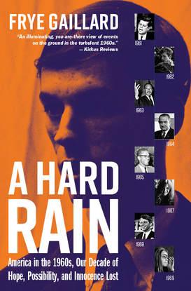 Cover of Frye Gaillard book A Hard Rain.jpg